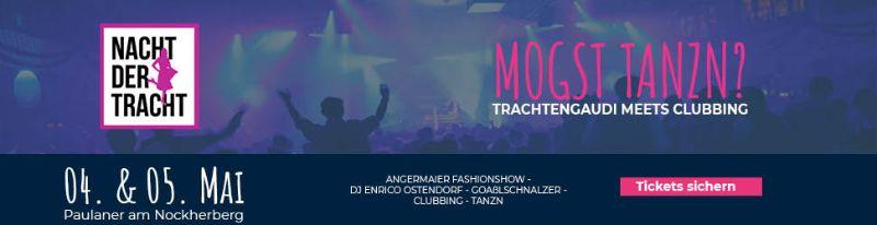 Nacht der Tracht 4. + 5. Mai 2018 - Paulaner am Nockherberg